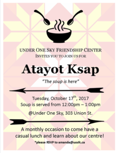Atayot Ksap - Soup & Intros at Under One Sky Friendship Centre @ Under One Sky Friendship Centre | Fredericton | New Brunswick | Canada